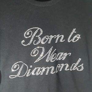 Just Jen Brand Born To Wear Diamonds T Shirt Sz M